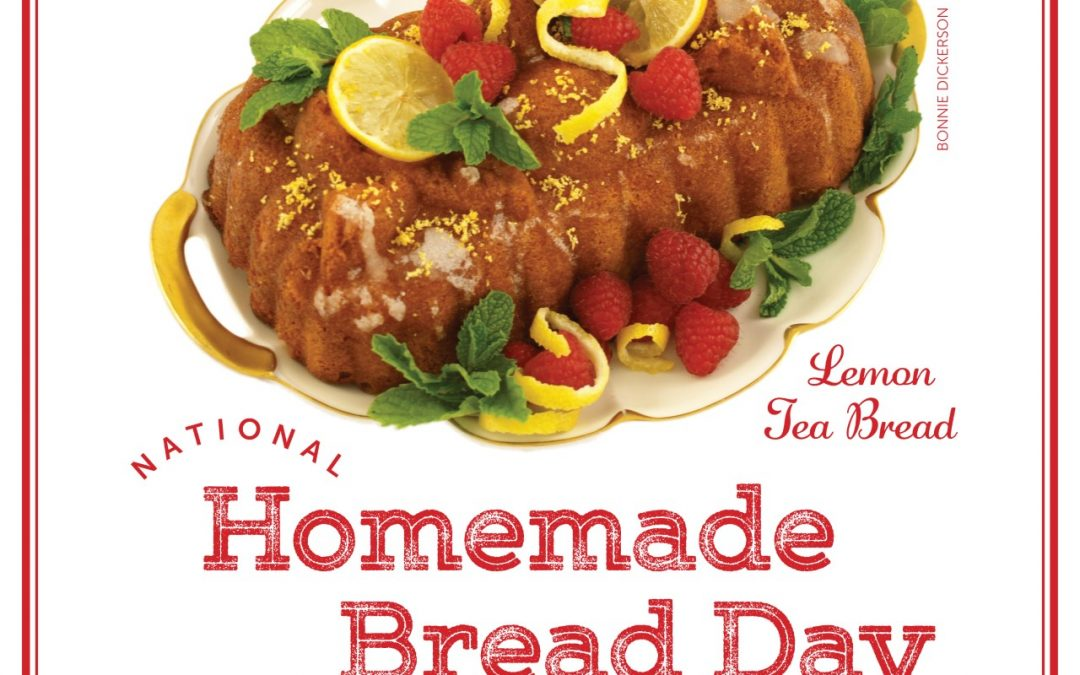 Happy National Homemade Bread Day